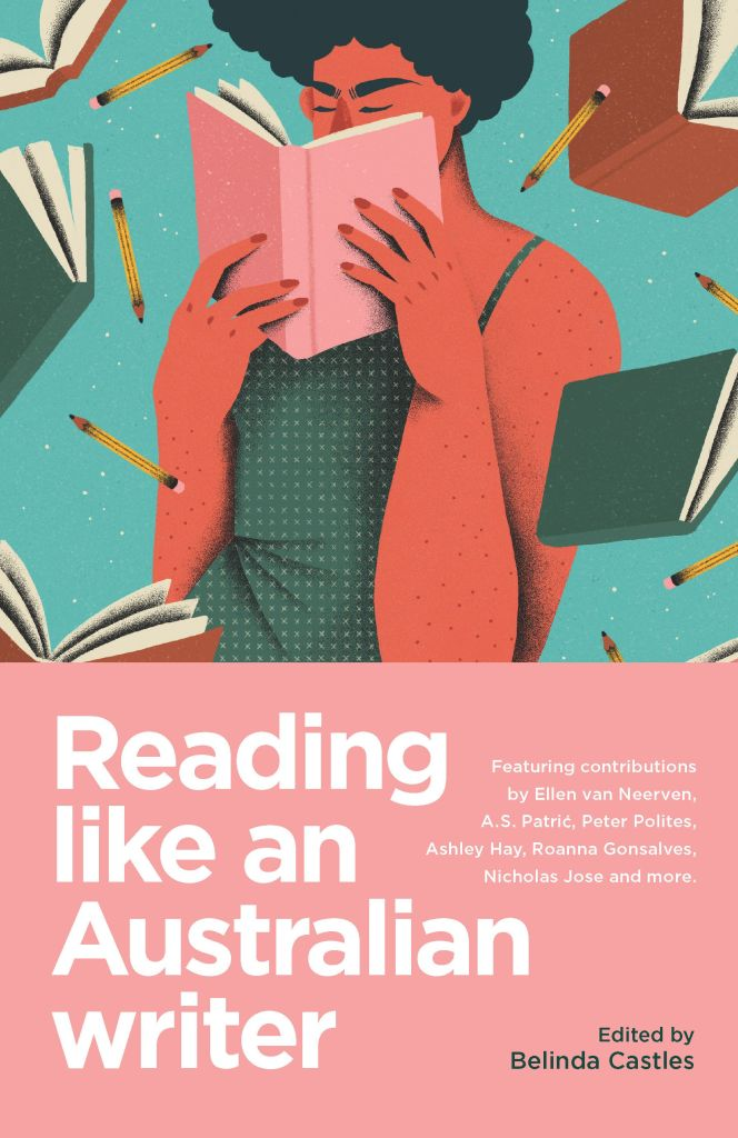 Book cover of Reading Like an Australian Writer, edited by Belinda Castles. It features an illustration of a person with dark curly hair and wearing a green singlet, immersed in a book, with pencils and other books floating around.
